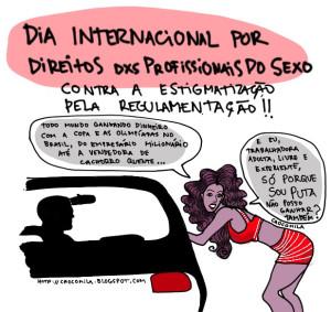 Dia Internacional por Direitos e Visibilidade dxs Profissionais do Sexo http://crocomila.blogspot.com.br/